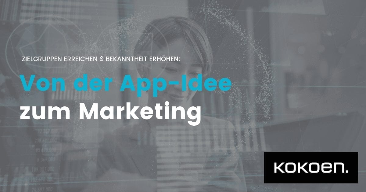 Von der App-Idee zum Social Media Marketing